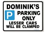 DOMINIK'S Personalised Gift |Unique Present for Him | Parking Sign - Size Large - Metal faced